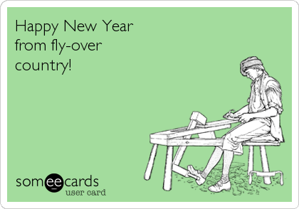 Happy New Year from fly-over country!