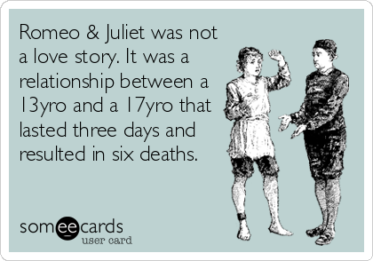 romeo and juliet is not a love story