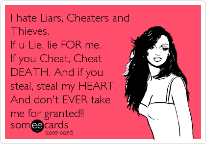 Liars cheats and thieves