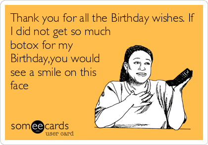 100 Thank You For Birthday Wishes Messages Funny Stuff Pinterest