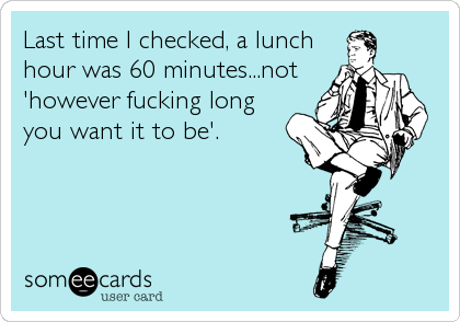 Last time I checked, a lunch