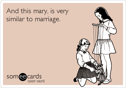 And this mary, is very 