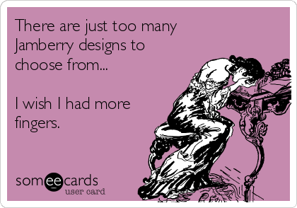 There are just too many  Jamberry designs to choose from...  I wish I had more fingers.