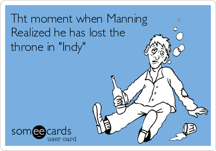 """Tht moment when Manning Realized he has lost the throne in """"Indy"""""""