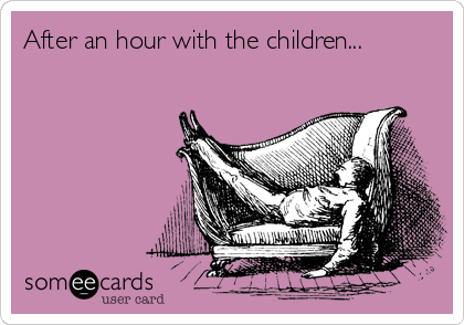 After an hour with the children...