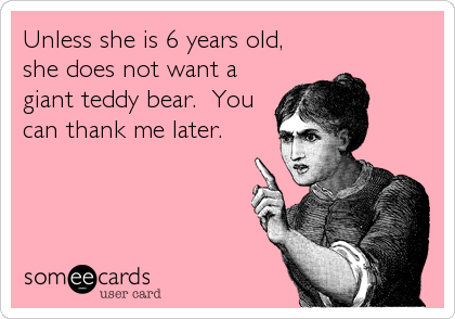 Unless she is 6 years old, 