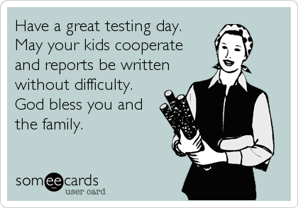 Have a great testing day. 