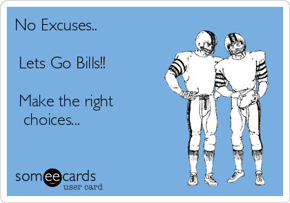 No Excuses..
