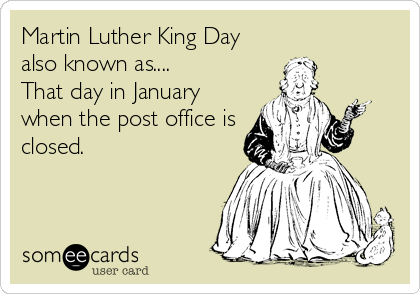martin luther king day also known as that day in january when