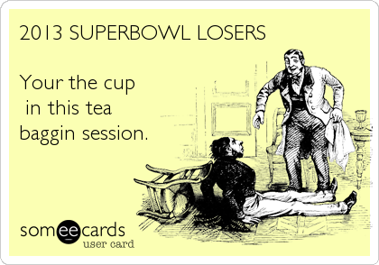 2013 SUPERBOWL LOSERS
