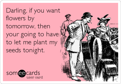 Darling, if you want