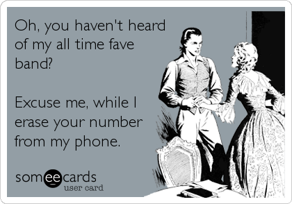 Oh, you haven't heard 
