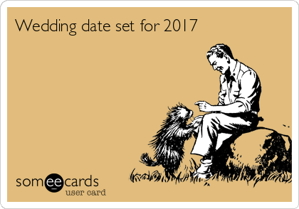 Wedding date set for 2017