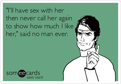 why men dont call after sex