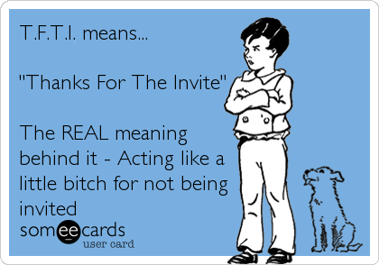 T.F.T.I. means... \