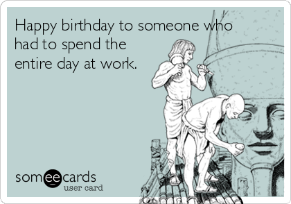 Some Ecards Happy Birthday 35 Funniest Someecards Ever Bored Panda