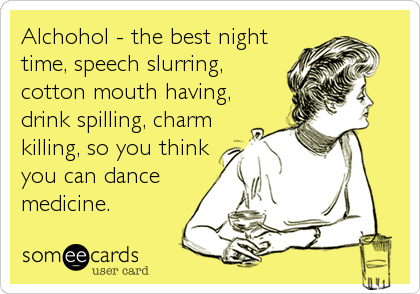 Alchohol - the best night