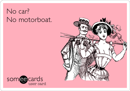 No car?