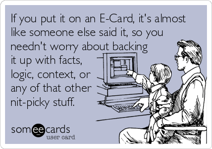 if you put it on an e card it s almost like someone else said it