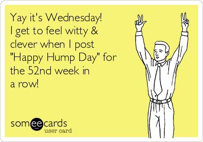 Funny work ecards wednesday funny work ecards wednesday gallery for wednesday hump day ecards m4hsunfo