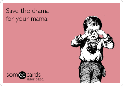 Save the drama 