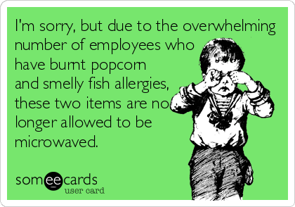 Im Sorry But Due To The Overwhelming Number Of Employees Who Have