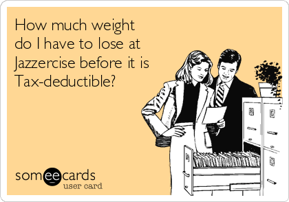 How much weight  do I have to lose at Jazzercise before it is Tax-deductible?