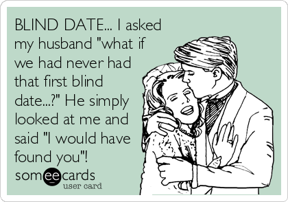 never had a date