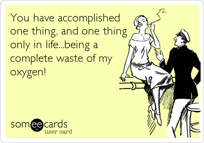 You have accomplished
