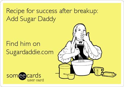 Recipe for success after breakup: Add Sugar Daddy   Find him on Sugardaddie.com