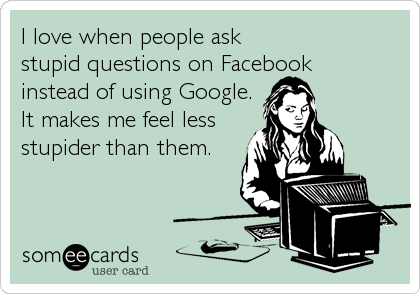 I love when people ask 