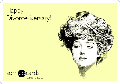 Happy divorce iversary! breakup ecard