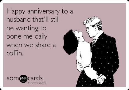 funny happy anniversary husband