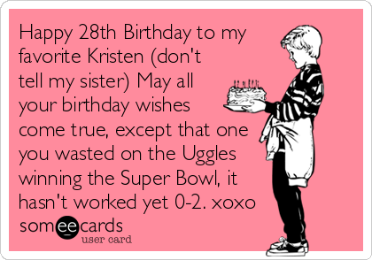 Happy 28th birthday to my favorite kristen dont tell my sister happy 28th birthday to my favorite kristen dont tell my sister may bookmarktalkfo Gallery