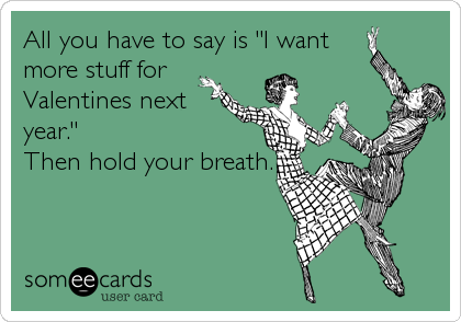 "All you have to say is ""I want 