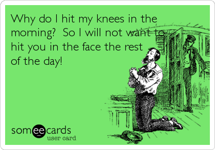 Why do I hit my knees in the