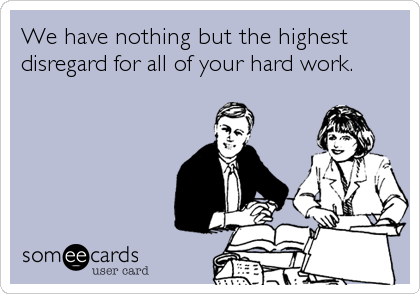 Good Employee. Team Player. Overachiever. You're Doing it Wrong.