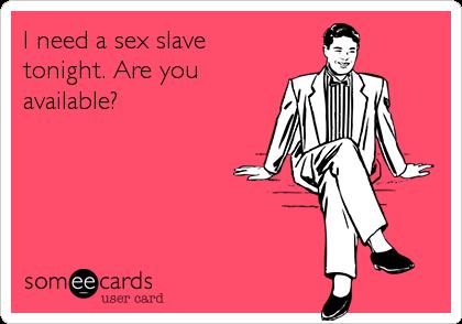 i need sex tonight