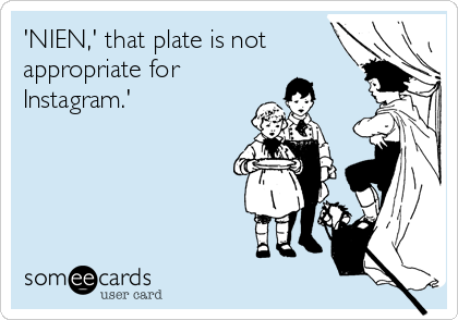'NIEN,' that plate is not appropriate for Instagram.'