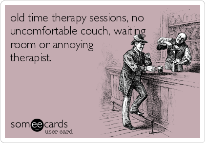 old time therapy sessions, no uncomfortable couch, waiting room or annoying therapist.