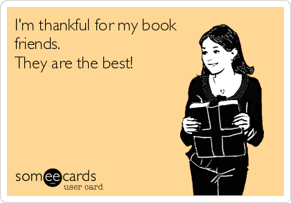 Love my book friends! You guys rock!