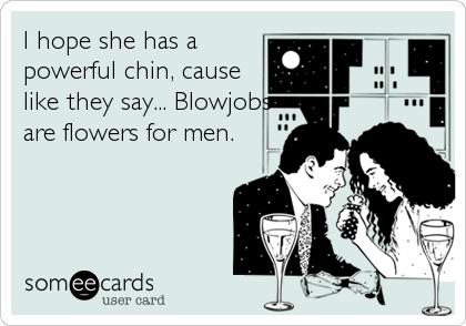 blow jobs for men But the truth is men love wet blow jobs.