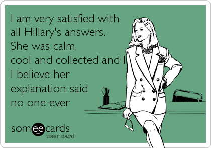 I am very satisfied with