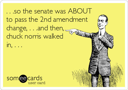 . . .so the senate was ABOUT 