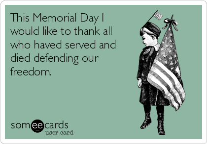 This Memorial Day I