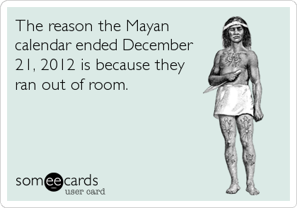 The reason the Mayan