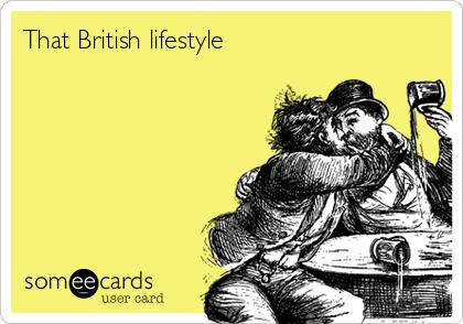 That British lifestyle