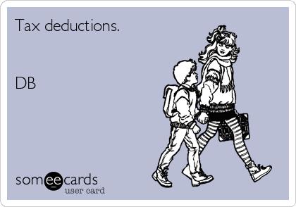 Tax deductions.   DB