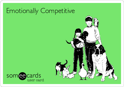 Emotionally Competitive