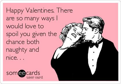 Happy valentine s day naughty